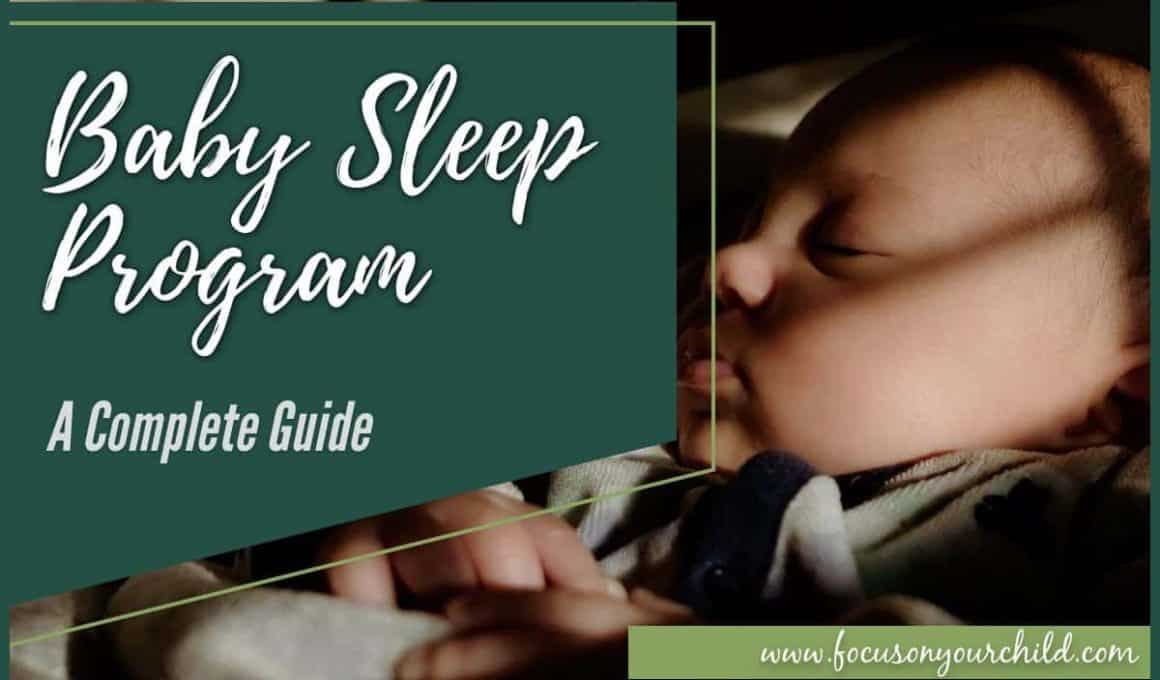 Baby Sleep Program - A Complete Guide