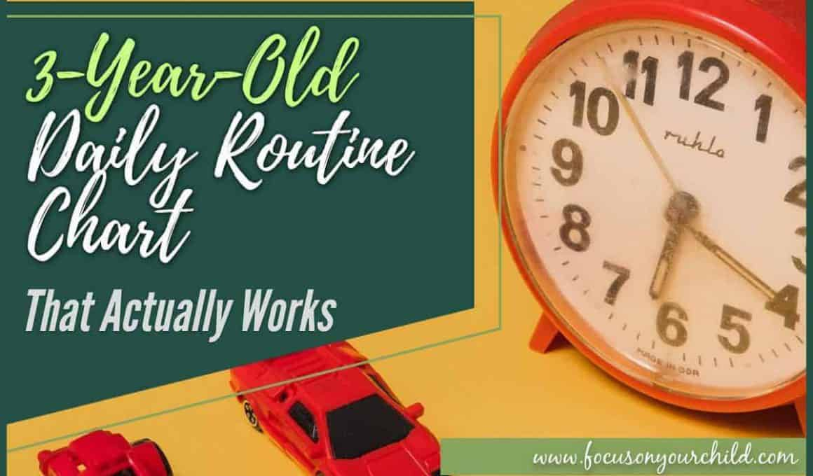 3-Year-Old Daily Routine Chart that Actually Works