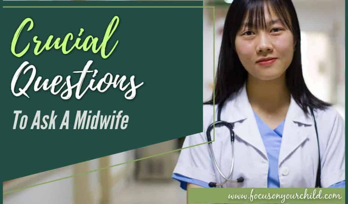 Crucial Questions To Ask A Midwife