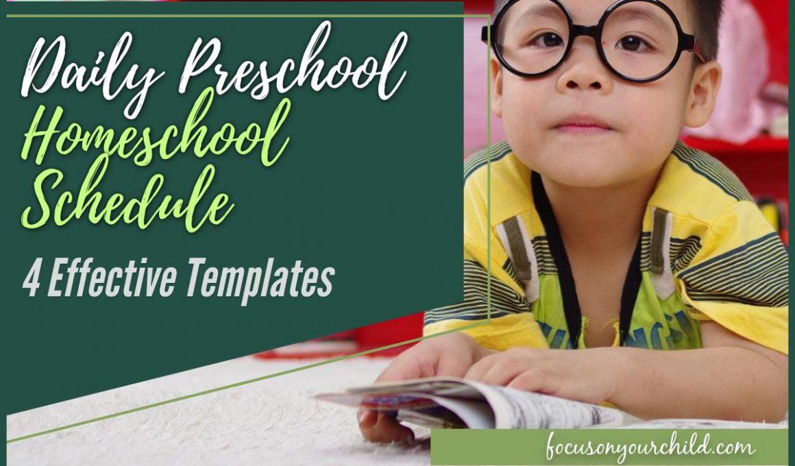 Daily Preschool Hoomeschool Schedule - 4 Effective Templates