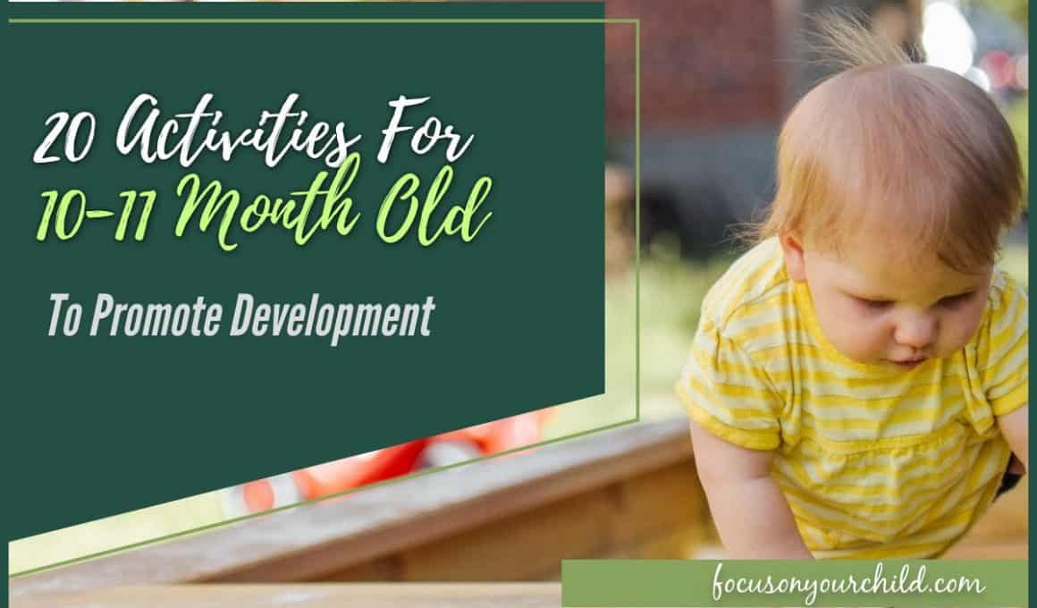 20 Activities For 10-11 Month Old To Promote Development