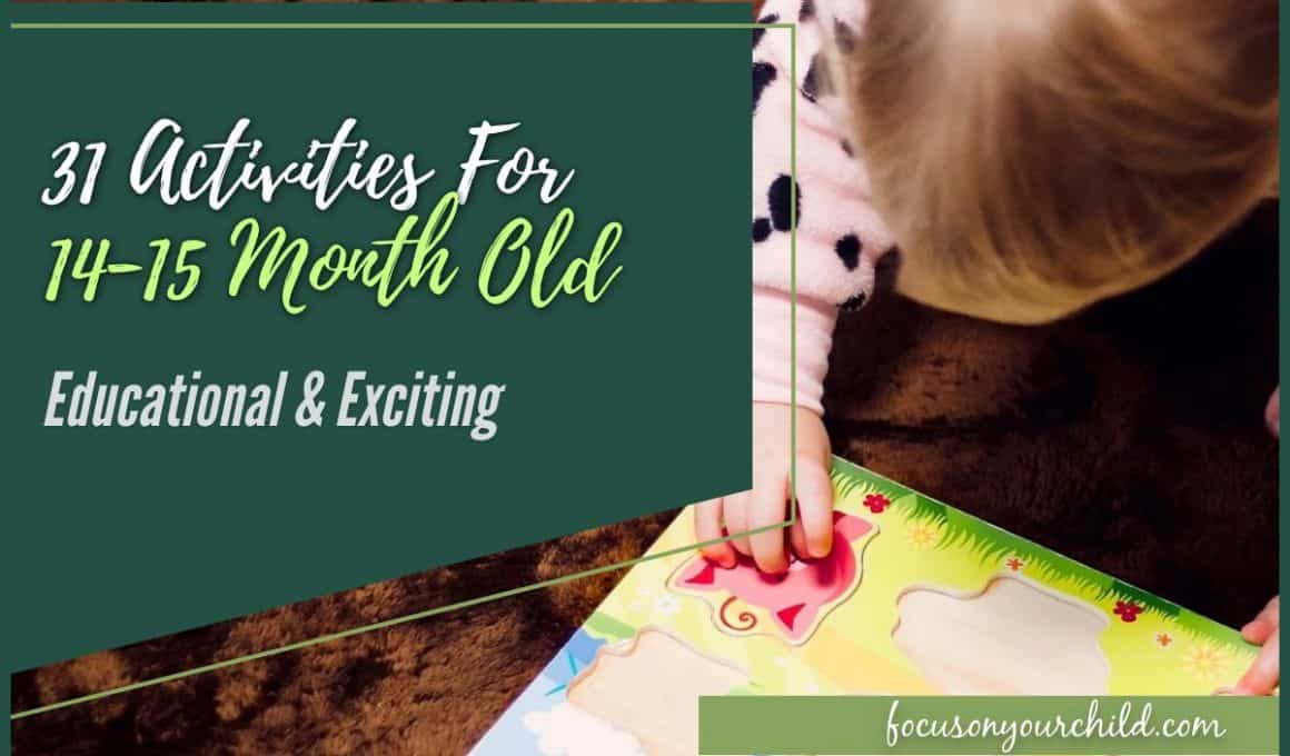 31 Activities For 14-15 Month Old Educational & Exciting