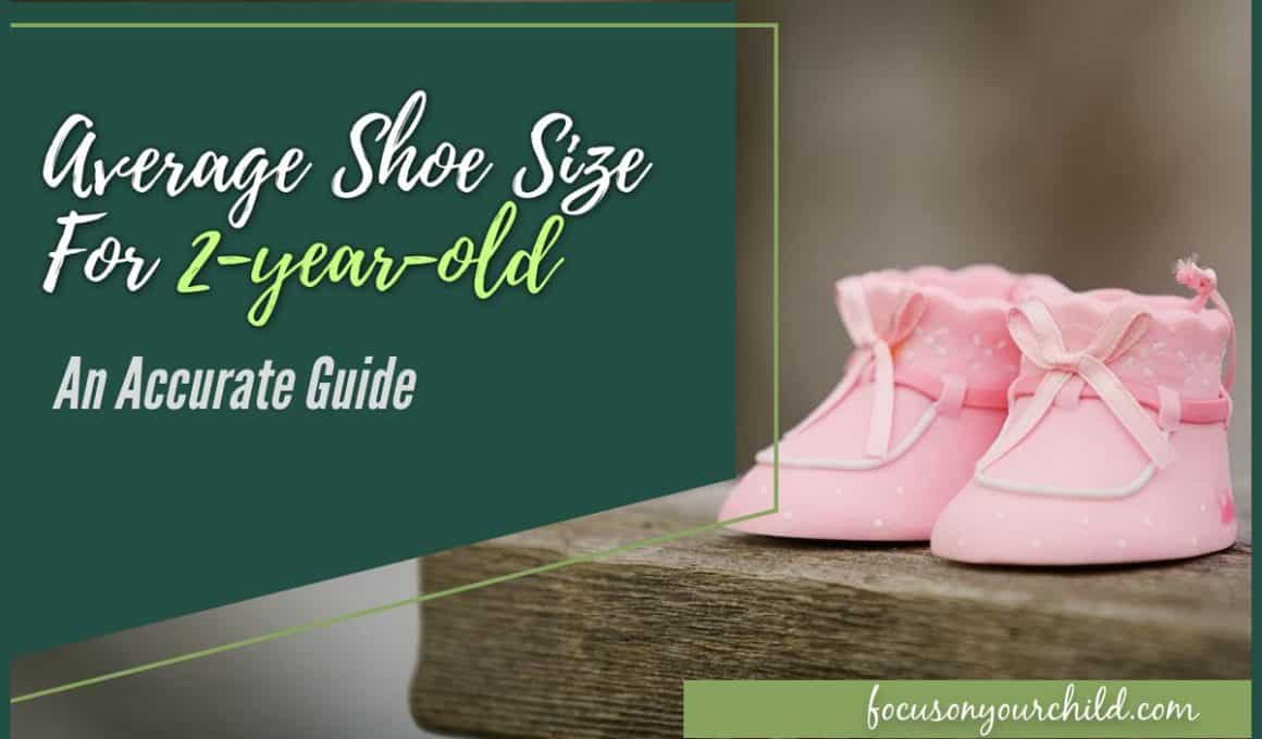 Average Shoe Size for 2-year-old An Accurate Guide