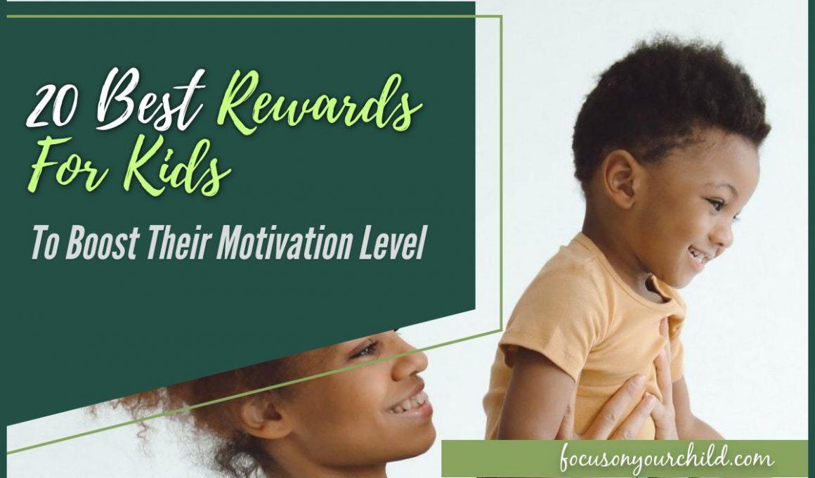 20 Best Rewards for Kids to Boost Their Motivation Level