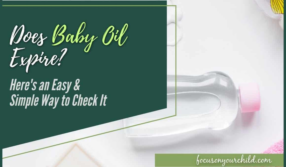Does Baby Oil Expire Here's an Easy & Simple Way to Check It
