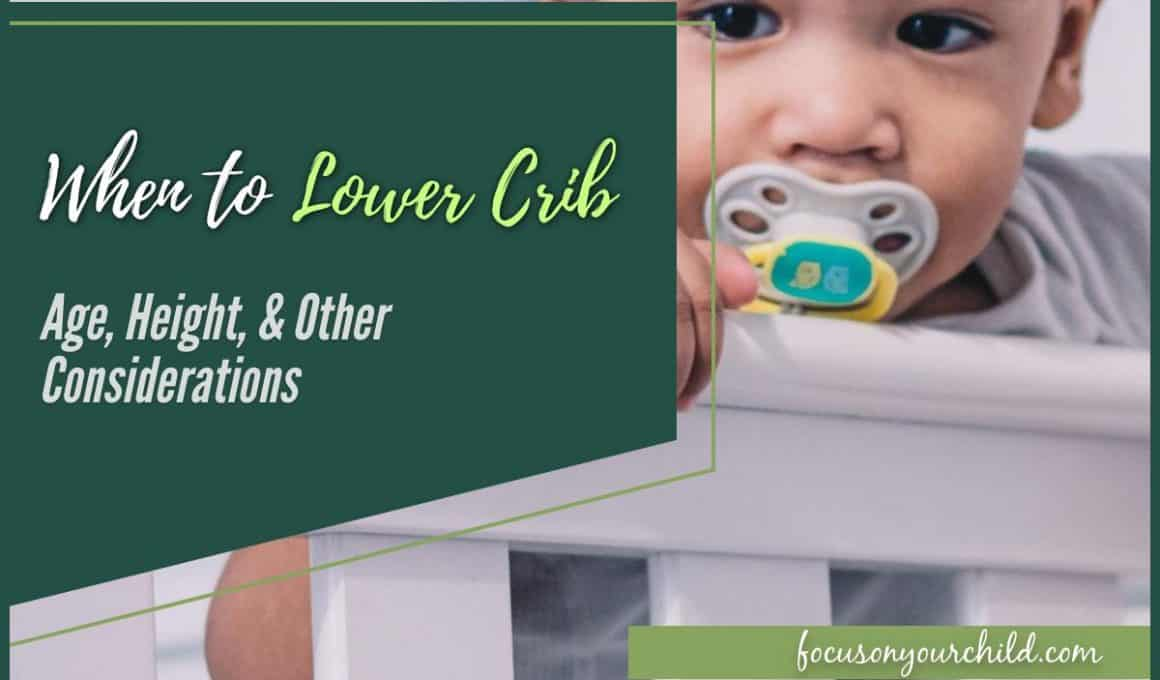 When to Lower Crib Age, Height, & Other Considerations